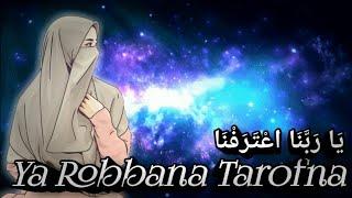 Download Lagu Ya Robbana Tarofna   Wangi indah mp3