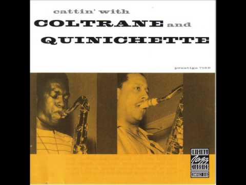 John Coltrane & Paul Quinichette - Cattin' With Coltrane and Quinichette (1959) FULL ALBUM