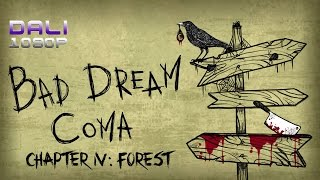 Bad Dream: Coma - Part 2 - Chapter IV: Forest Walkthrough (Road to Good Ending)