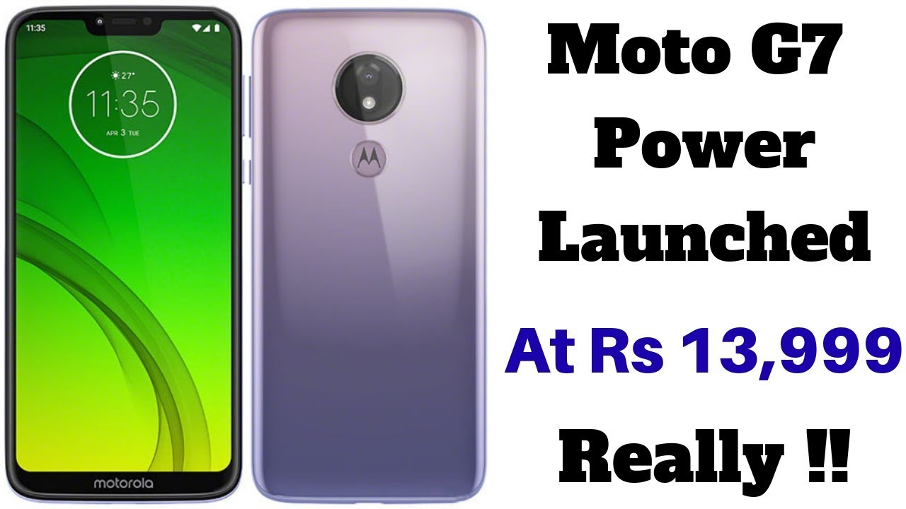 0b3627b0fd6 Moto G7 Power Launched in India With 5