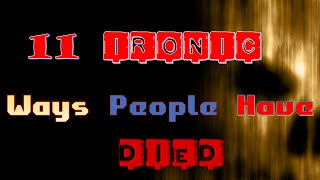 11 IRONIC Ways People Have Died
