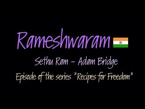 Rameshwaram /Recipes For Freedom/