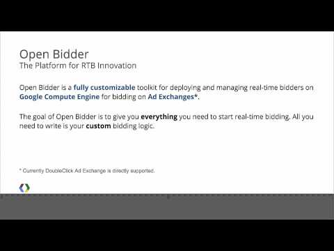 Google I/O 2013 - Introducing Open Bidder: Leverage Cloud Platform to Reinvent Display Advertising