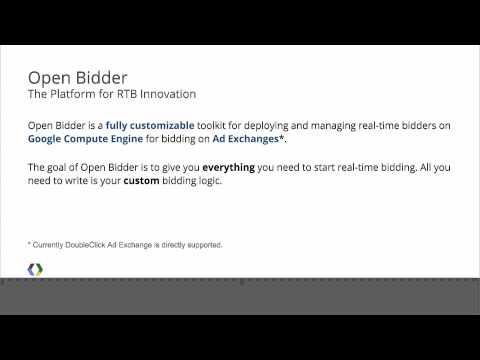 Google I/O 2013 - Introducing Open Bidder: Leverage Cloud Platform to Reinvent Display Advertising