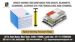 Space Saving Vacuum Bags for Quilts, Blankets, Cushions, Clothes etc for travelling and storing.