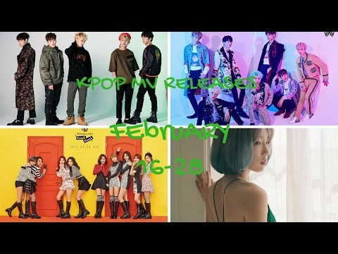 Kpop MV Releases - February 16-28