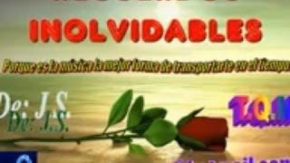 RECUERDOS INOLVIDABLES Y BALADAS MIX 1 - SUELTALA CACHORRO 1 DE: J.S.