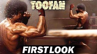 TOOFAN | FIRST LOOK | FARHAN AKHTAR
