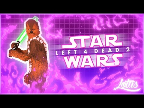 Left 4 Dead 2 | Star Wars Edition! | Comedy Gaming