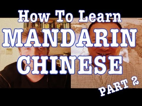 How to Learn Mandarin Chinese - Part 2