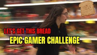 Let's Get This Bread CHALLENGE