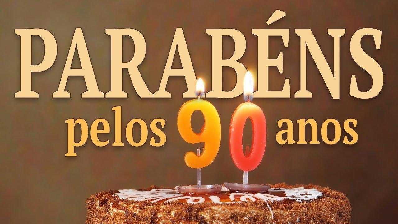 Mensagem De Parabéns Pelos 90 Anos Youtube