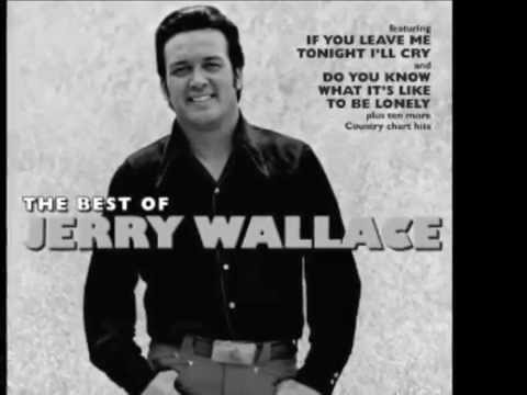 Jerry Wallace  To Get To You
