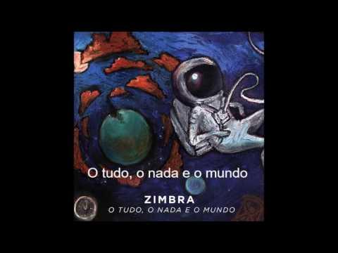 """CD Zimbra """" O tudo, o nada e o mundo"""""""