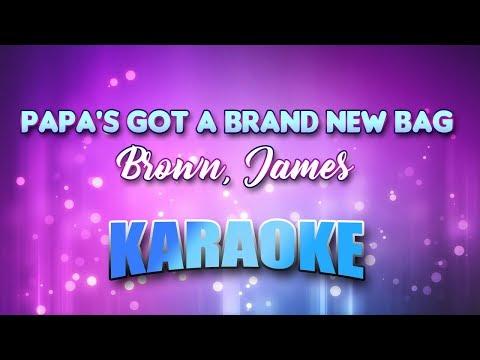 Brown, James - Papa's Got A Brand New Bag (Karaoke & Lyrics)