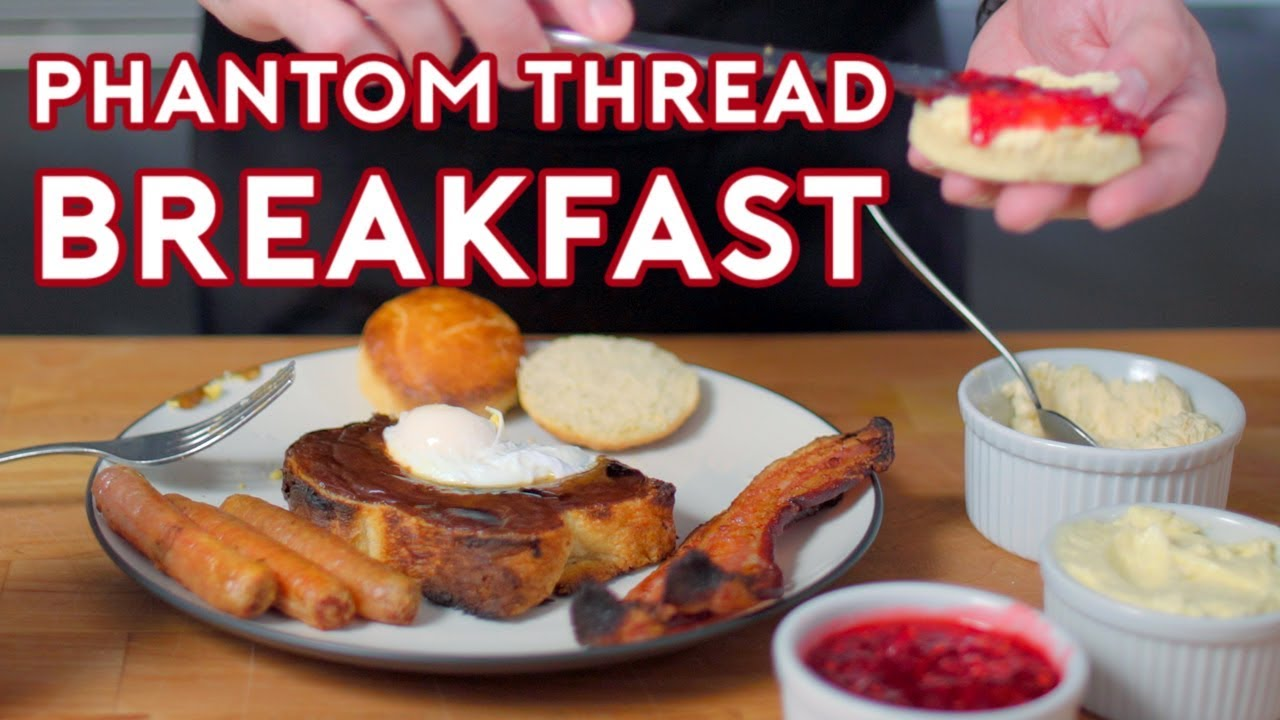 Binging with Babish: Breakfast from The Phantom Thread
