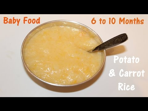 Baby food Recipe, Potato and Carrot Rice – 6 to 10 Month babies