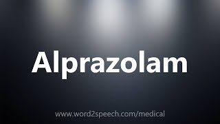 Alprazolam - Medical Meaning