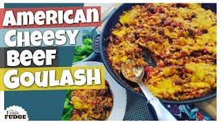 American GOULASH aka BEEFARONI (Pasta w/Ground Beef) Easy Recipe