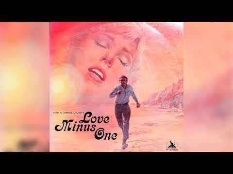 Love Minus One (full Album) - Denny Vaughan [1971 Soundtrack]