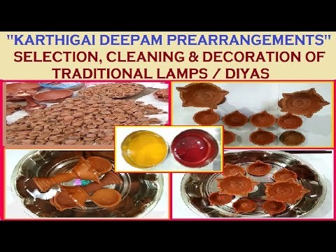 """KARTHIGAI DEEPAM"" PRE-ARRANGEMENTS IN ENGLISH - HOW TO SELECT, CLEAN & DECORATE LAMPS/DIYAS"