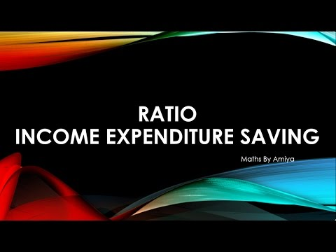 RATIO INCOME EXPENDITURE SAVING
