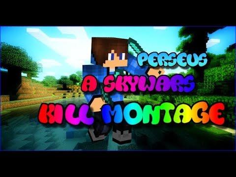 Perseus - A Skywars Kill Montage!