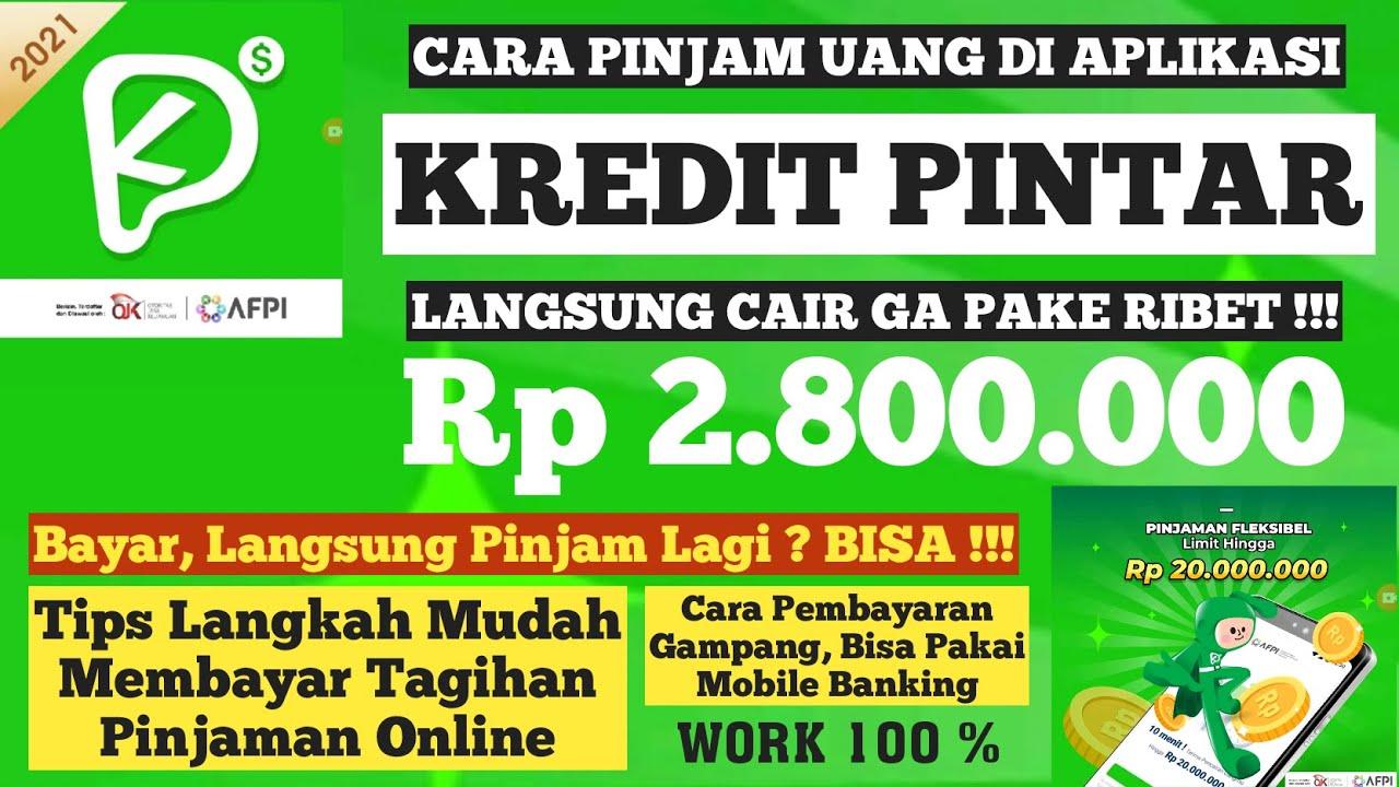 pinjaman online home credit merupakan salah satu jenis pinajman online yang ada di indonesia dan telah terdaftar pada ojk. Cara Terbaru Tahun 2021 Pinjam Uang Di Aplikasi Kredit Pintar Cara Membayar Tagihannya Dgn Benar Youtube