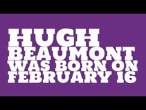 Who does Hugh Beaumont share a birthday with?