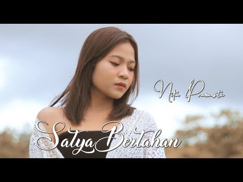 Nita Pramesti - Satya  Bertahan (Official Video)