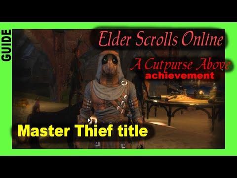 A Cutpurse Above Guide  [Master Thief title] ESO Achievement