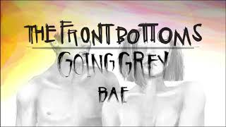 The Front Bottoms Bae Official Audio