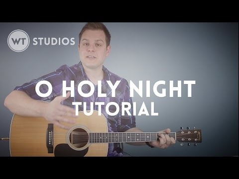 O Holy Night - Tutorial