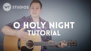 O Holy Night - Tutorial