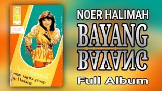 NOER HALIMAH 's 1ST ALBUM - BAYANG-BAYANG