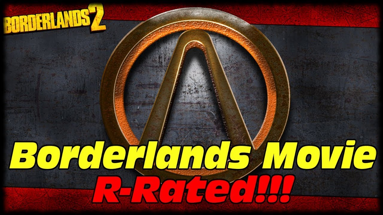 Borderlands Live Action Movie Rated R Everything We Know About