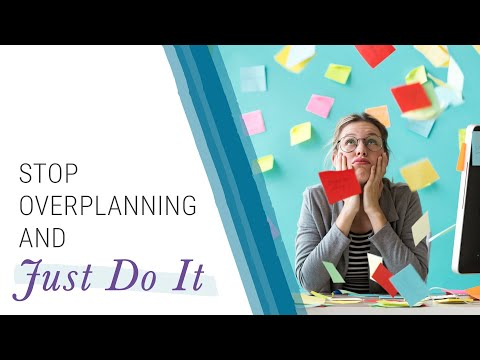 How to Stop Over Planning and Take Action! | Jack Canfield