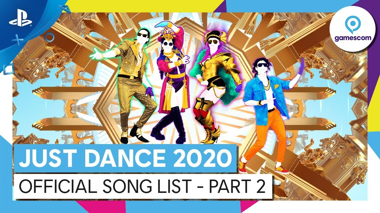 List Of E3 2020 Games.Just Dance 2020 Official Song List Ps4