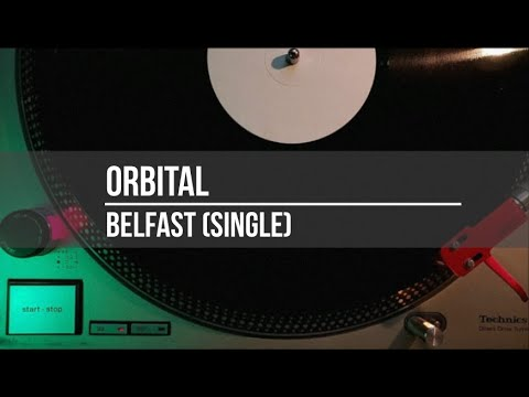 Orbital - Belfast - Full Album - VINYL