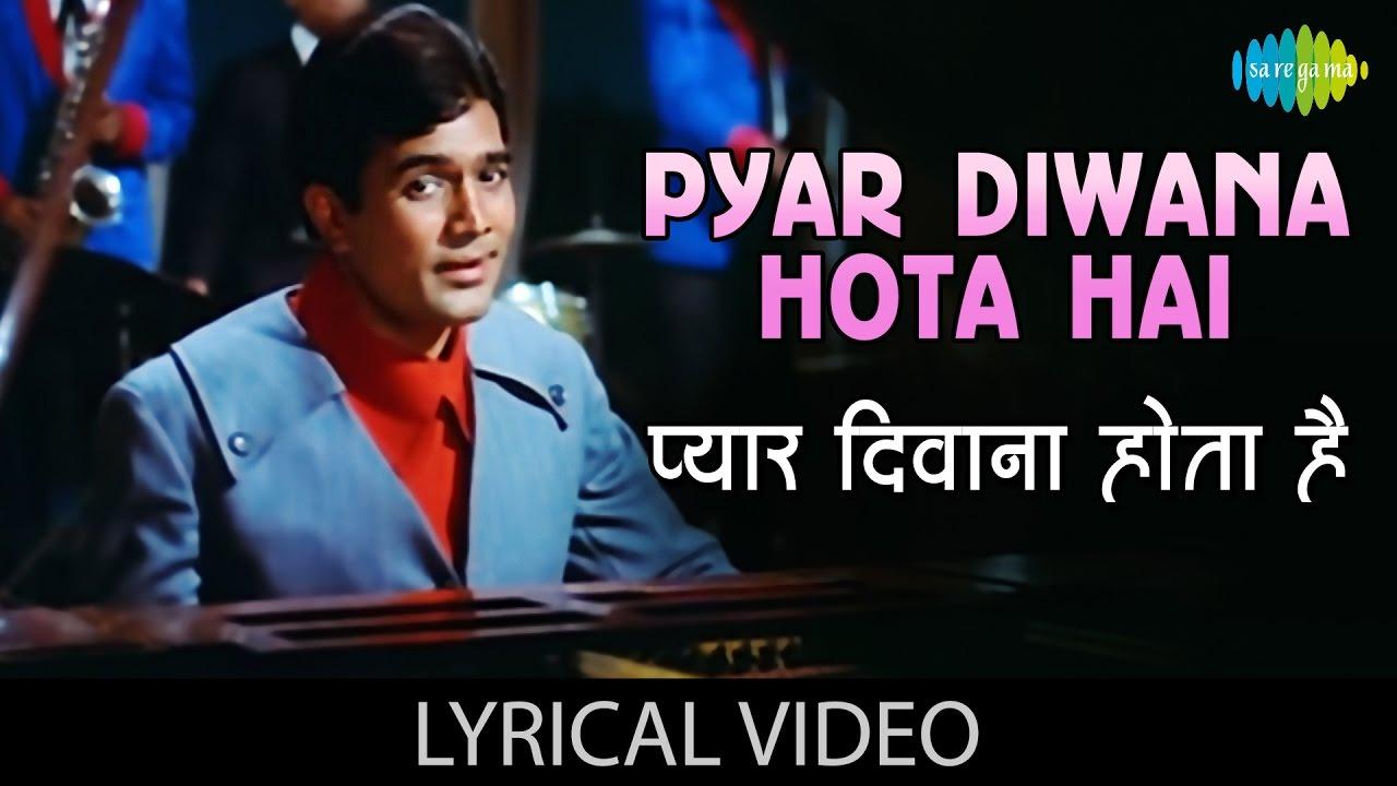 Download Pyar Diwana Hota Hai with lyrics   प्यार दीवाना होता है गाने के बोल   Kati Patang   Rajesh Khanna