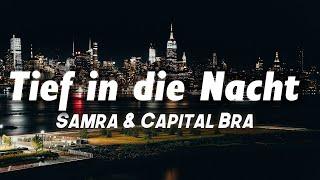 Samra & Capital Bra - Tief in die Nacht (Lyrics)