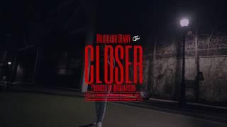 Billboard Benny - Closer (Official Video)