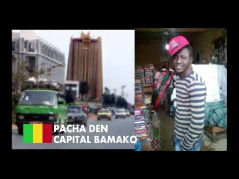Capital Bamako PACHA DEN