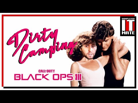 Black Ops 3 | Dirty Camping
