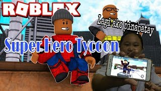 Super Hero Tycoon - France Roblox Tagalog Gameplay