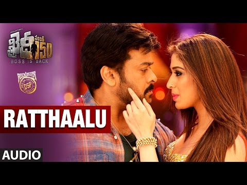 Ratthaalu Full Song Audio || Khaidi No 150 | Chiranjeevi, Kajal Aggarwal | Telugu Songs 2017