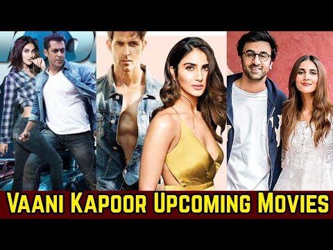 Vaani Kapoor Upcoming Movies List 2019 And 2020   WAR