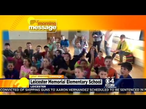 Your Morning Message: Tuesday May 5, 2015: Leicester Memorial Elementary School in Leicester, MA