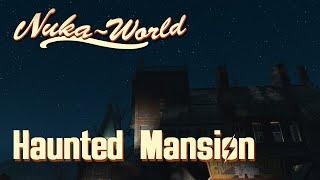 Nuka World - Haunted Mansion