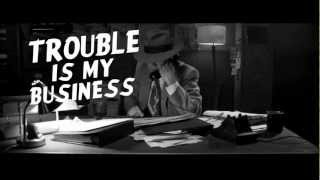 Film Noir Feature Trouble Is My Business Behind The Scenes With Film Director Tom Konkle
